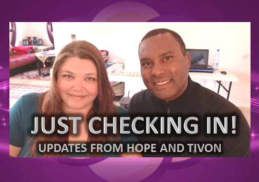Just Checking In! HopeGirl Update with Tivon. (Video) – HopeGirl Blog