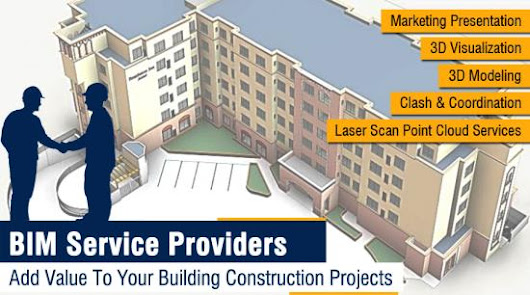 BIM Service Providers Add Value To Your Building Construction Projects