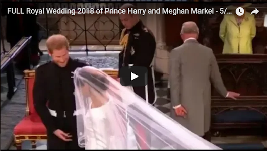 FULL Royal Wedding 2018 of Prince Harry and Meghan Markel - 5/19/2018 - Christianhome11|Verses|Geet Zaboor|Messages|Urdu Audio Bible|Christian Movies In Urdu|Christian Talent|Christian News|
