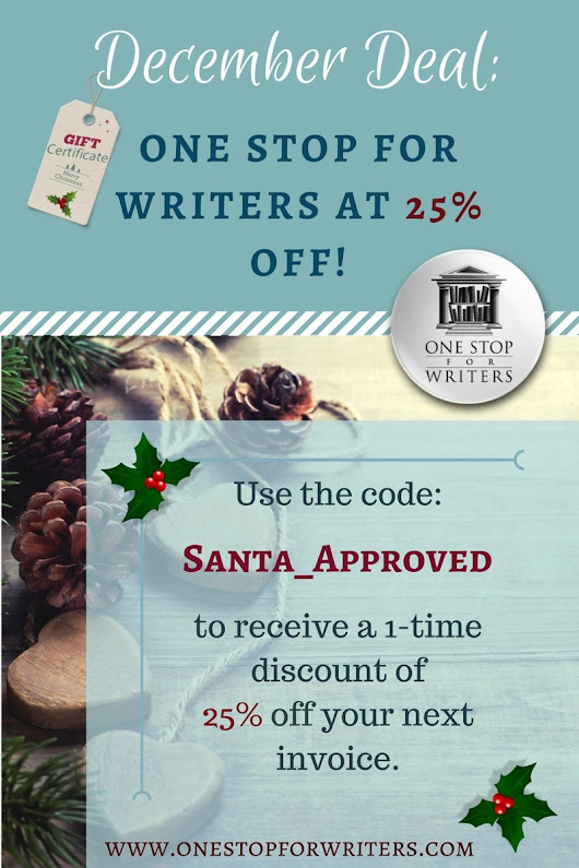 One Stop For Writers December Deal: 25% off All Plans ~ WRITERS HELPING WRITERS®