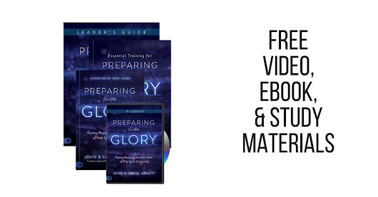 Prepare for an outpuring of the Holy Spirit with this FREE Video Teaching & Study Materials from John & Carol Arnott