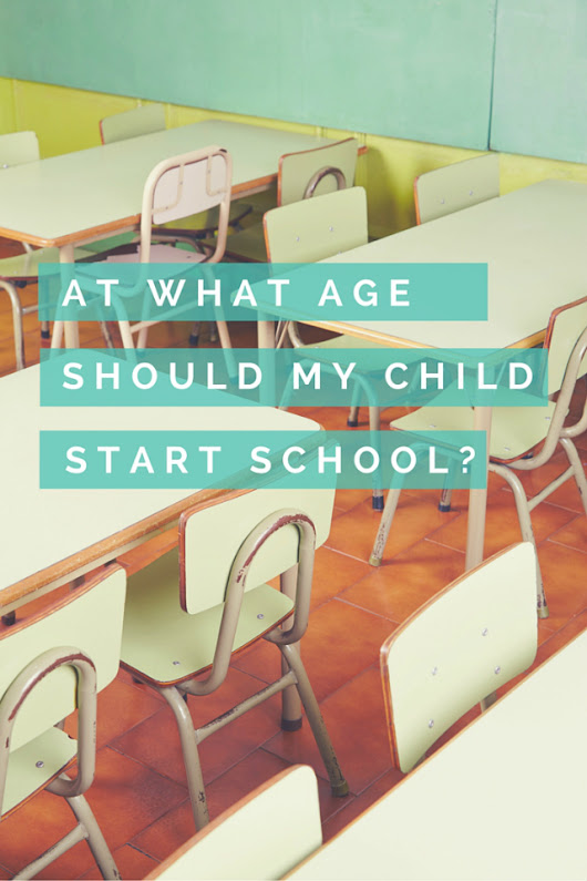 School starting age - 2015 update | Planning With Kids