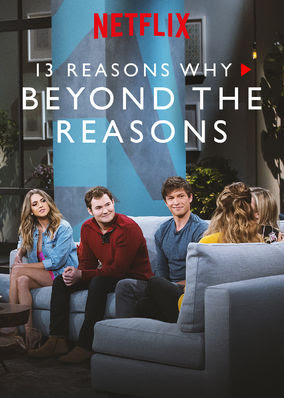 13 Reasons Why: Beyond the Reasons - Season 2