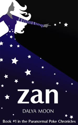 Zan (The Paranormal Poke Chronicles, #1)
