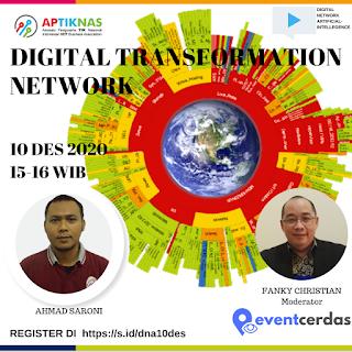 Ikutilah Virtual Event Digital Transformation Network 10 Des 2020 dan Digitalisasi UMKM Strategi Hadapi Era New Normal 11 Des 2020