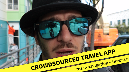 Tutorial: Build a crowdsourced react native Travel App with react-navigation, AsyncStorage, and Firebase – Shoutem React Native School