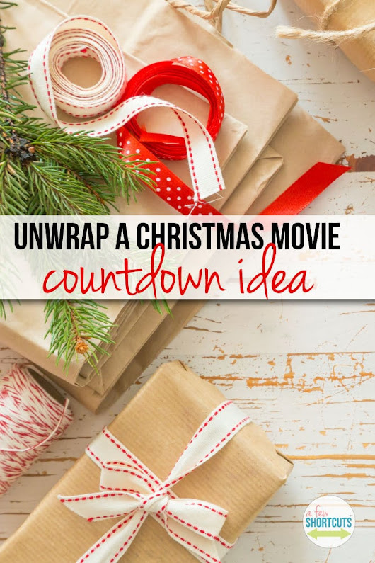Unwrap a Christmas Movie Countdown Idea