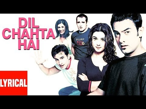 DIL CHAHTA HAI SONG LYRICS - AAMIR KHAN, PREITY ZINTA