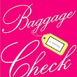 BAGGAGE CHECK by M.J. Pullen | Kirkus Reviews