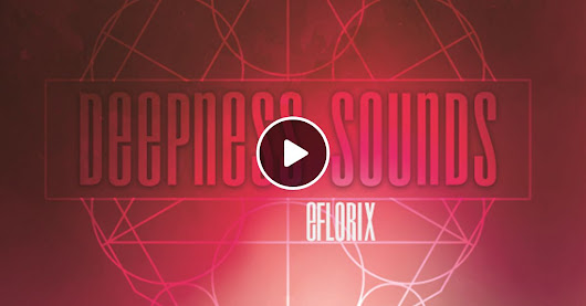 DEEPNESS SOUNDS BY EFLORIX (DEEP TECH-HOUSE)