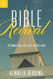 Bible Revival: Recommitting Ourselves to One Book  -     By: Kenneth Berding