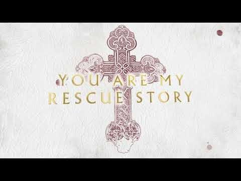 Rescue Story Lyrics - Zach Williams