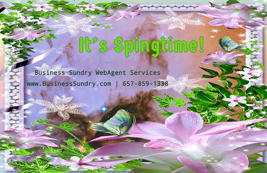 It's Springtime - Business Sundry WebAgent Services - Business Sundry WebAgent Services