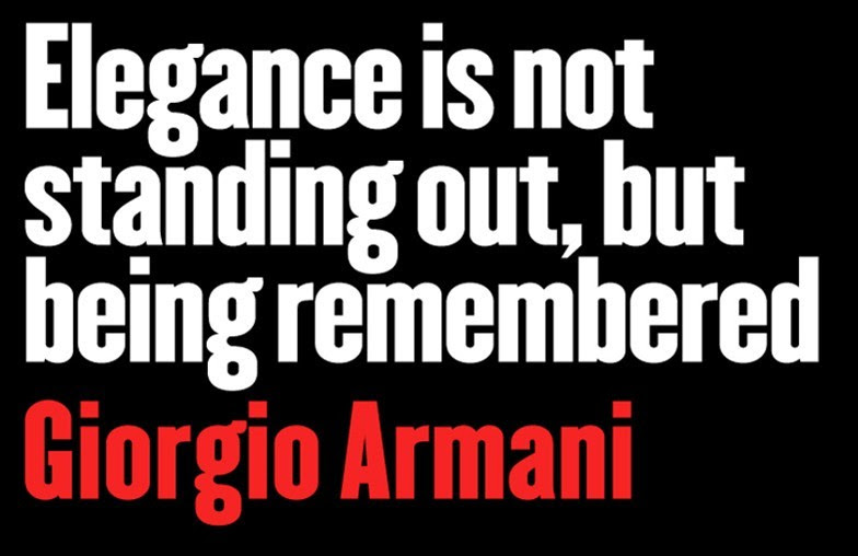 Elegance Is Not Standing Out But Being Remembered Boldness Quote