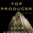 Top Producer by Norb Vonnegut - a review by Gary Goldstick