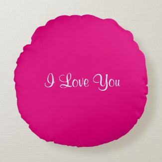 I Love You Round Pillow