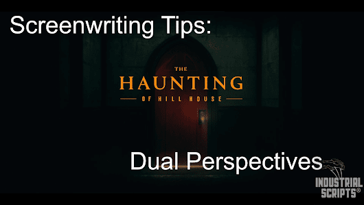 VIDEO ESSAY: Dual Perspectives - THE HAUNTING OF HILL HOUSE