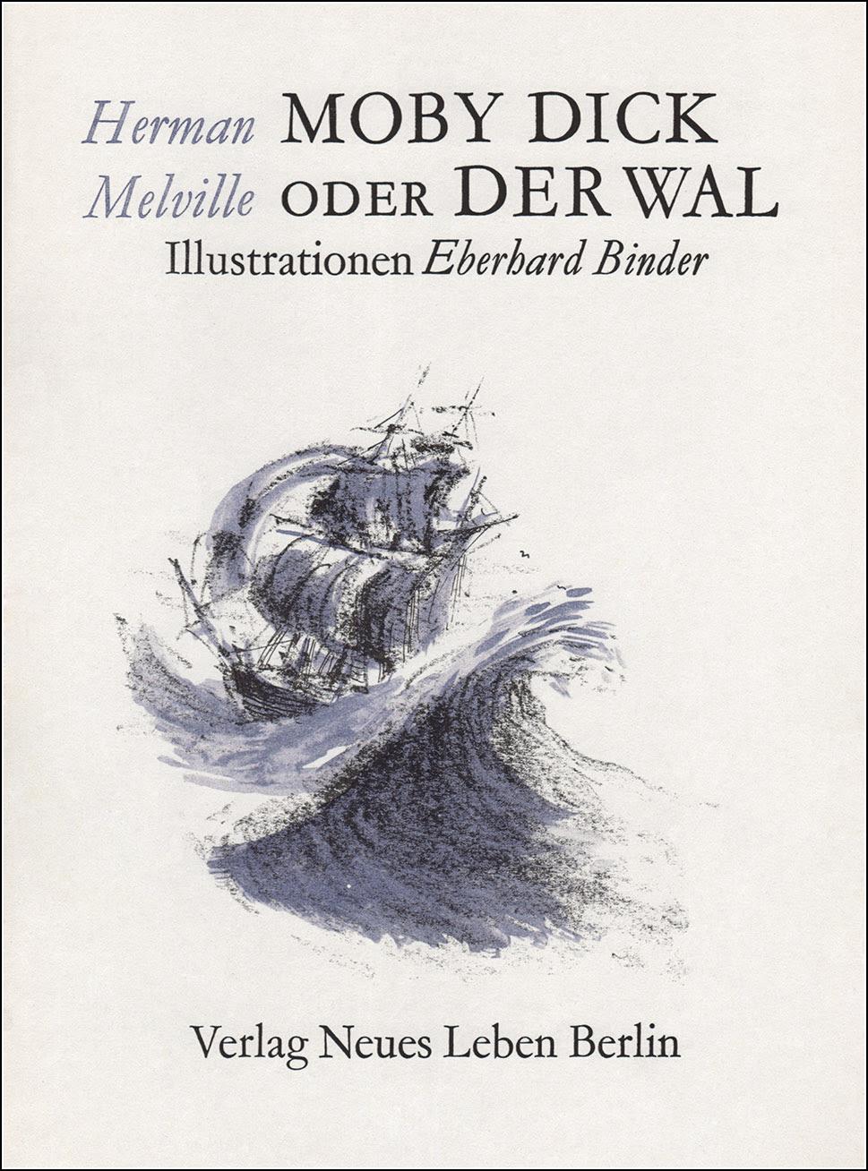 Eberhard Binder-Staßfurt, Moby Dick