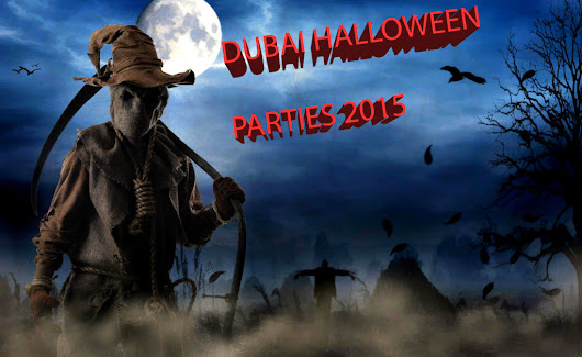 LIST OF HALLOWEEN PARTIES IN DUABI – 2015 EDITION