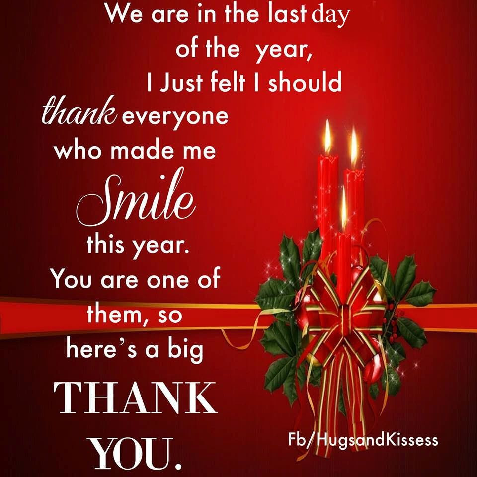 Its The Last Day Of The Year Thanks To Everyone Who Made Me Smile