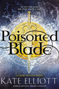 Title: Poisoned Blade, Author: Kate Elliott