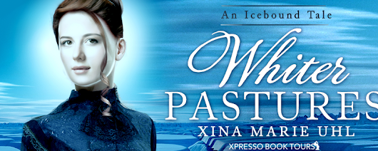 #CoverReveal for #Adult #Historical #Romance 'Whiter Pastures' by Xina Marie Uhl @xuwriter