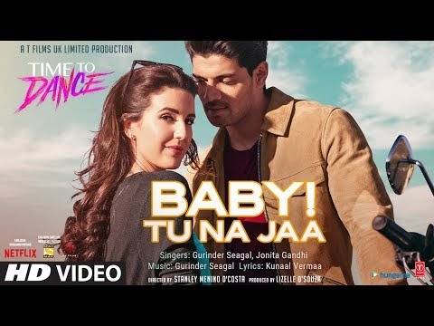 Baby Tu Na Jaa Time To Dance Music Video Free Download