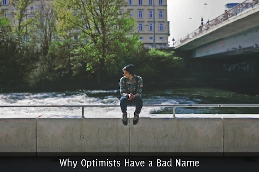 Why Optimists Have a Bad Name - Self Stairway