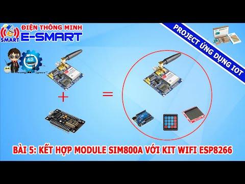 Bài 5: Tìm hiểu về Module sim800A và cách test lệnh AT bằng kít wifi ESP8266 - Project ứng dụng IOT