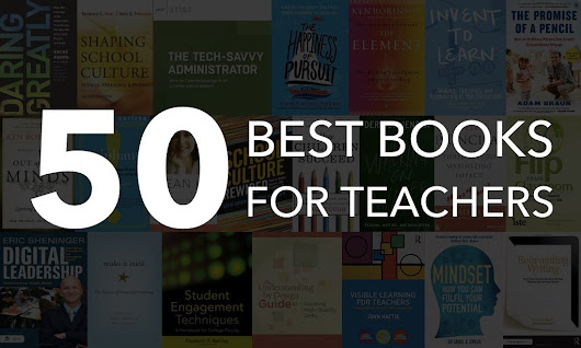 The Top 50 Best Books for Teachers - Professional Development