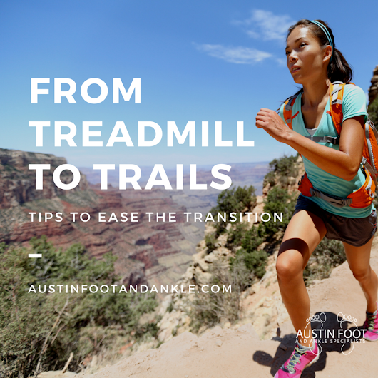Transitioning from Treadmill to Trails