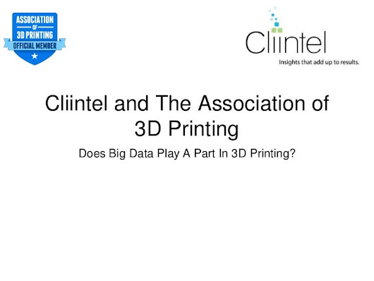 3D Printing And Big Data - What Do They Have In Common?