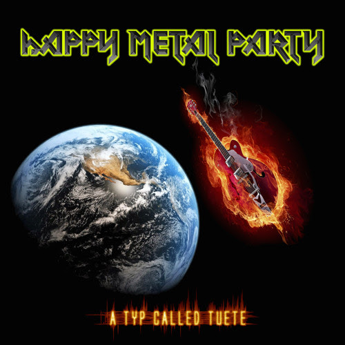A Typ Called Tüte - Happy Metal Party