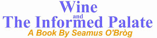 Wine and The Informed Palate