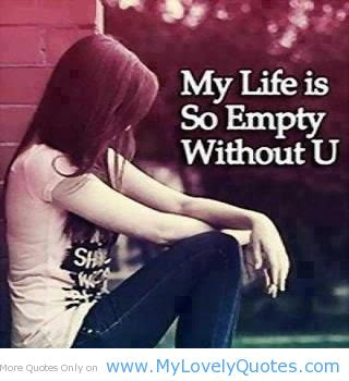 My Life Nothing Without You Quotes