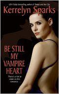 Be Still My Vampire Heart (Love at Stake Series #3)