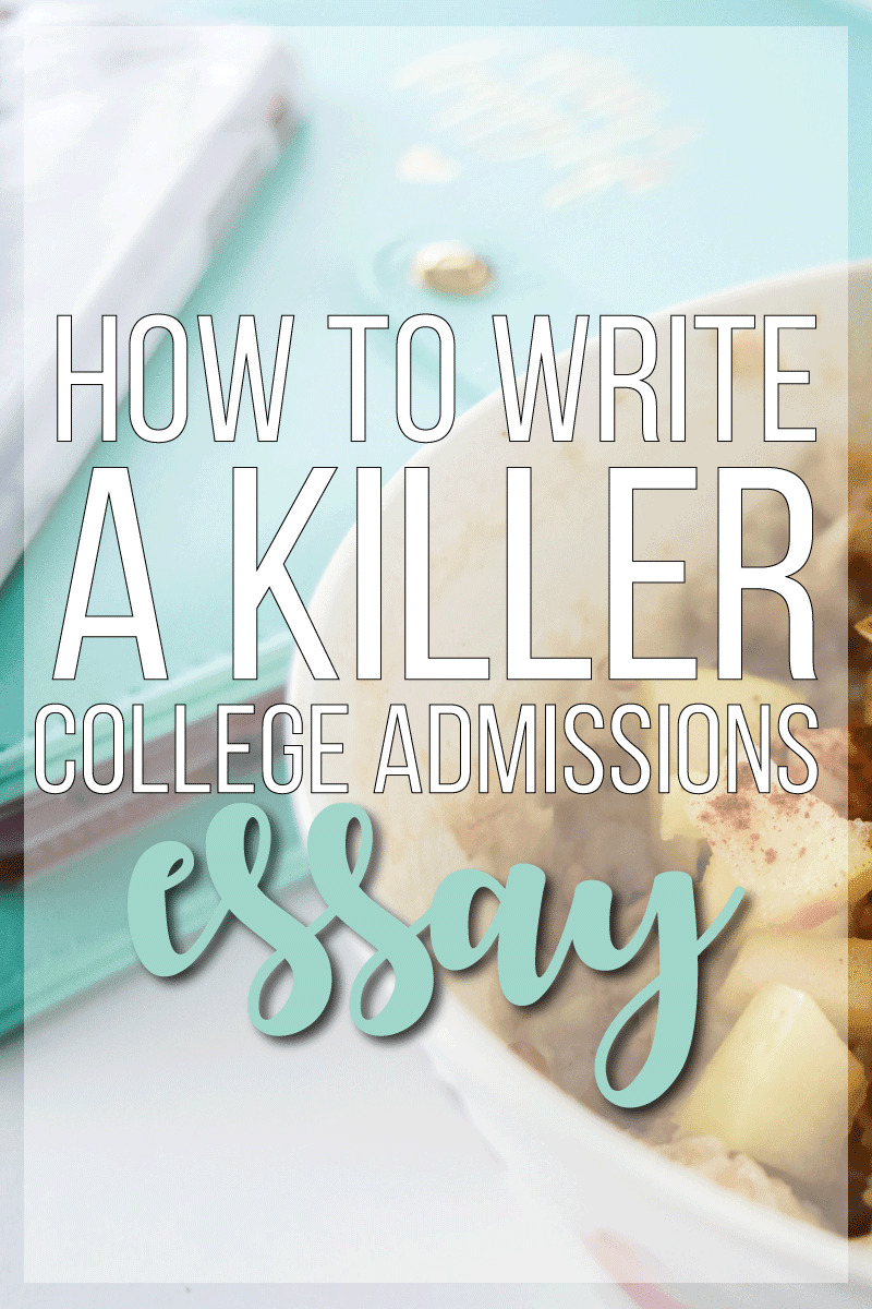 how to write a college acceptance essay