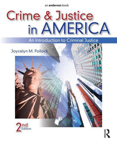 Crime And Justice In America An Introduction To Criminal Justice