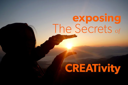 The Secrets of Process & Creativity In Work & Content Writing