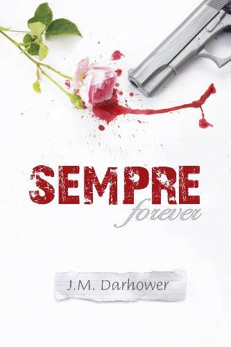 Sempre (Forever) by JM Darhower