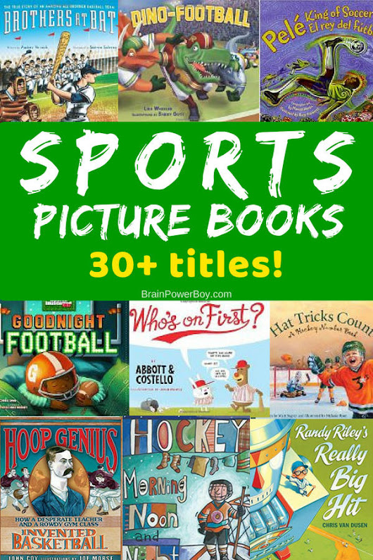 Over 30 Sports Picture Books (Certain To Get Them Reading!)