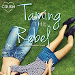 Review: Taming the Rebel by Dawn Klehr