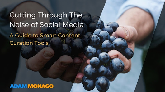 Cutting Through the Noise of Social Media: A Guide to Smart Content Curation Tools
