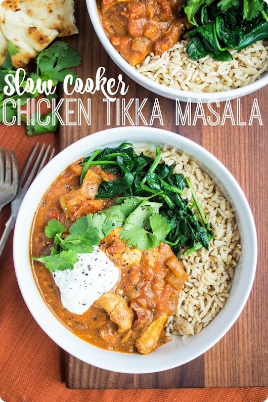 Slow Cooker Chicken Tikka Masala - fANNEtastic food | Registered Dietitian Blog | Recipes + Healthy Living + Fitness