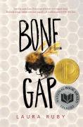 Title: Bone Gap, Author: Laura Ruby