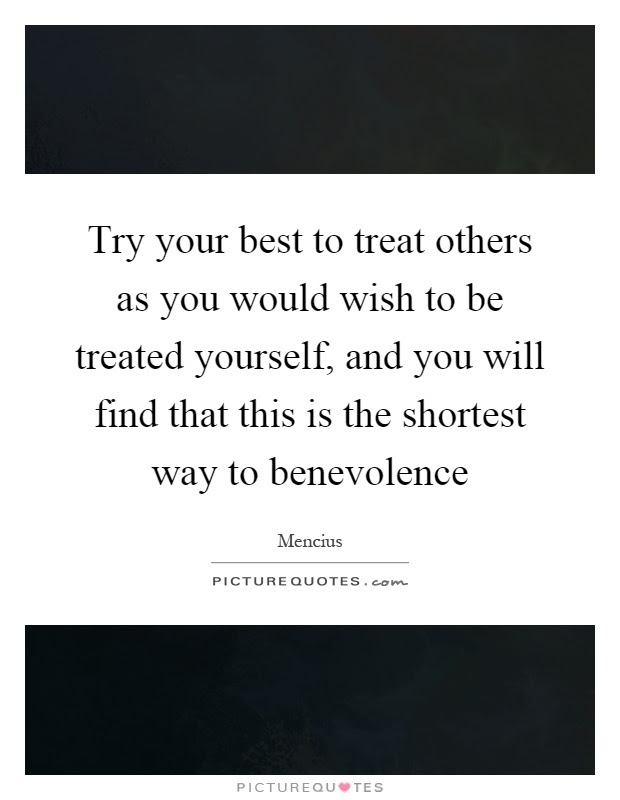 Treat Others Quotes Sayings Treat Others Picture Quotes
