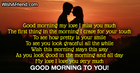 Good Morning Message For Girlfriend Good Morning My Love I Miss