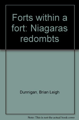 Forts within a fort: Niagara's redoubts