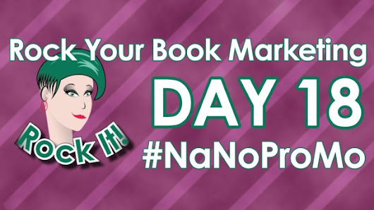 Day Eighteen of #NaNoProMo is About Book Marketing Strategy ⋆ Blog of Author J Lenni Dorner