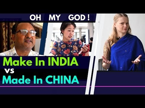 Make in India vs Made in China by Karolina Goswami